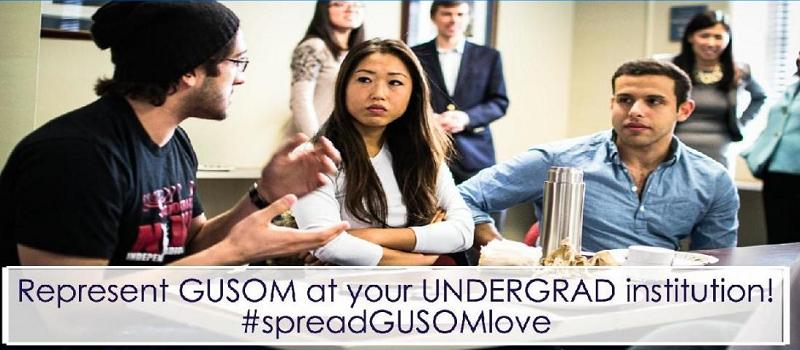 Represent GUSOM at your Undergrad institution! #spreadGUSOMlove