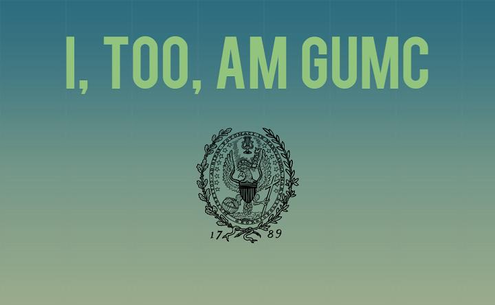 I, Too, Am GUMC