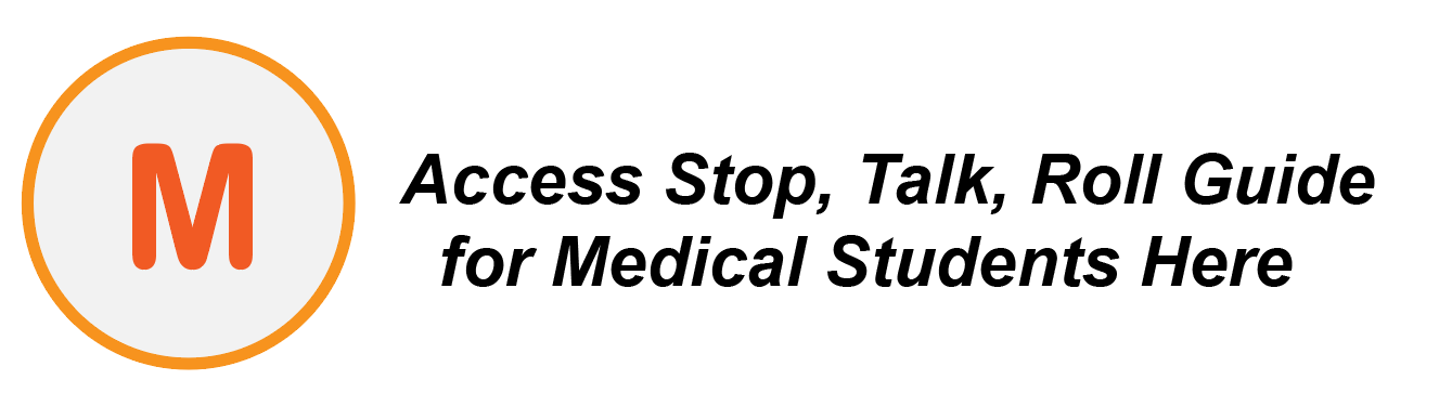 Access Stop, Talk, Roll Guide for Medical Students Here