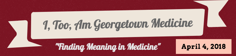 I, Too, Am Georgetown University Medicine Logo