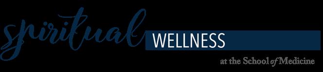 Spiritual Wellness at the School of Medicine