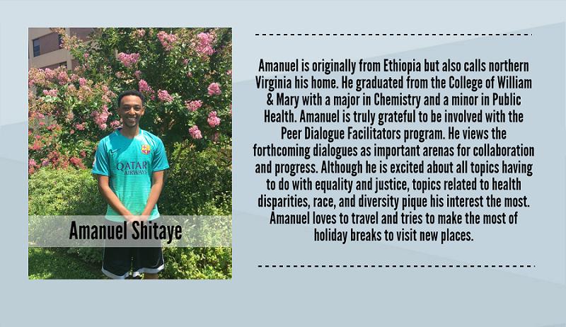 Ammanuel Shitaye, 2017-2018 Peer Dialogue Facilitator