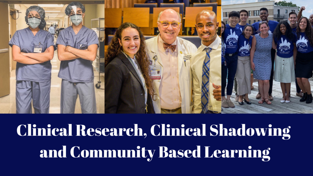 "A graphic containing images (from the left) of ARCHES Fellows in scrubs at the hospital; ARCHES Fellows Shani Kamberi and Tyrel Powell with Dr. Mitchell; a group photo of ARCHES Fellows Below the collage, the caption reading ""Clinical Research, Clinical Shadowing and Community Based Learning"" against a dark blue background."
